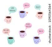 set of 6 vector kawaii coffee...   Shutterstock .eps vector #1090564364