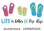 life is better in flip flops.... | Shutterstock .eps vector #1090855634