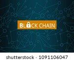 concept of  blockchain ... | Shutterstock . vector #1091106047