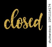 handwritten gold lettering... | Shutterstock . vector #1091114174