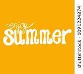 vector hand written summer... | Shutterstock .eps vector #1091224874