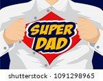 happy father's day hero vector... | Shutterstock .eps vector #1091298965