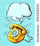 retro phone ringing  in pop art ... | Shutterstock .eps vector #1091320331