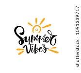 summer vibes  typographic... | Shutterstock .eps vector #1091339717