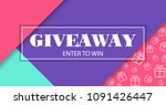 giveaway. enter to win. banner... | Shutterstock . vector #1091426447