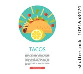 tacos. mexican delicious fast... | Shutterstock .eps vector #1091653424