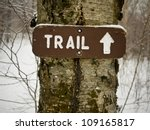 Hiking Trail Sign In Winter