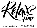 relax time hand drawn phrase.... | Shutterstock .eps vector #1091672804