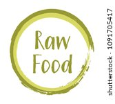 green raw food diet label ... | Shutterstock .eps vector #1091705417