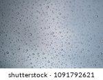 rain water drop on glass for... | Shutterstock . vector #1091792621