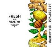 honey  ginger  lemon and mint... | Shutterstock .eps vector #1091851814