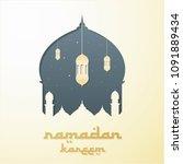 ramadan kareem vector... | Shutterstock .eps vector #1091889434