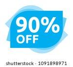 90 percent discount sticker... | Shutterstock .eps vector #1091898971