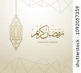 ramadan kareem calligraphy with ... | Shutterstock .eps vector #1092057359