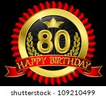 80,80th,anniversary,badge,banner,birthday,card,celebrate,celebrating,celebration,congratulations,crown,decoration,happiness,happy