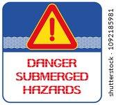 danger submerged hazards....   Shutterstock .eps vector #1092185981