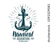 vintage anchor label. nautical... | Shutterstock .eps vector #1092329081