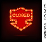 shining retro sign closed... | Shutterstock . vector #1092565691