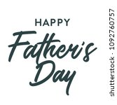 happy father's day typography... | Shutterstock .eps vector #1092760757