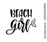 beach girl. inspirational quote ... | Shutterstock .eps vector #1093024994