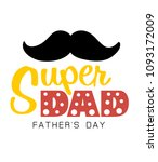 super dad father day mustache... | Shutterstock .eps vector #1093172009