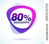 80  descuento  80  discount... | Shutterstock .eps vector #1093173725