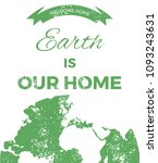 earth is our home. planet... | Shutterstock .eps vector #1093243631