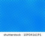 blue comic pop art halftone...   Shutterstock .eps vector #1093416191