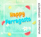 italian festival happy...   Shutterstock .eps vector #1093448729