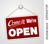 We Are Open Sign   Illustratio...