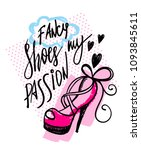 fancy shoes my passion. sketch... | Shutterstock .eps vector #1093845611