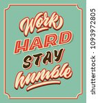 work hard stay retro humble... | Shutterstock .eps vector #1093972805