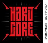hardcore   music poster with... | Shutterstock .eps vector #1094449964