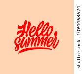 hello summer. lettering card | Shutterstock .eps vector #1094468624
