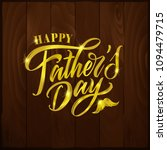 happy father s day handwritten...   Shutterstock .eps vector #1094479715