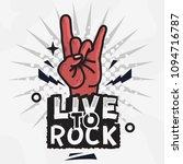 rock star live to rock vector... | Shutterstock .eps vector #1094716787