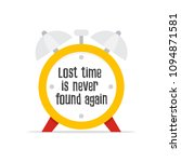 lost time is never found again. ... | Shutterstock .eps vector #1094871581