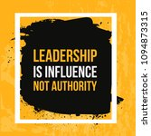 leadership is influence not... | Shutterstock .eps vector #1094873315
