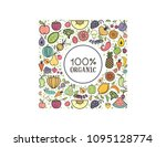 100 percent organic. fruits and ... | Shutterstock .eps vector #1095128774