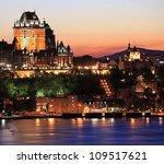 Quebec City Skyline At Dusk ...