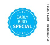 early bird special stamp.... | Shutterstock .eps vector #1095178457