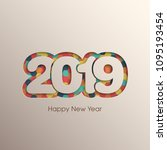 happy new year 2019 text design ... | Shutterstock .eps vector #1095193454