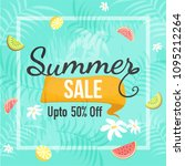 summer sale upto 50  off....   Shutterstock .eps vector #1095212264