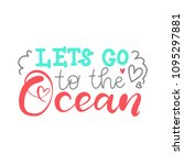 let's go to the ocean. modern... | Shutterstock .eps vector #1095297881