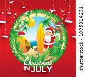 christmas in june  july  august ...   Shutterstock .eps vector #1095314231