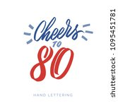 cheers to 80. fun happy... | Shutterstock .eps vector #1095451781