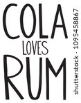 text cola loves rum from words... | Shutterstock .eps vector #1095458867