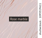 rose marble. vector decorative... | Shutterstock .eps vector #1095519611