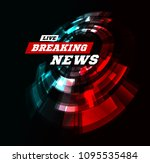 live breaking news can be used... | Shutterstock . vector #1095535484