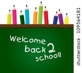 back to school greeting... | Shutterstock .eps vector #109564181